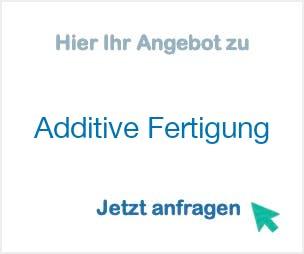 Additive Fertigung