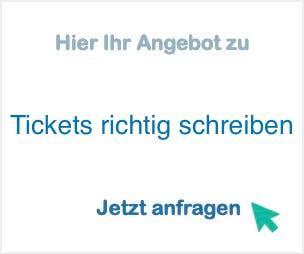 Tickets richtig schreiben