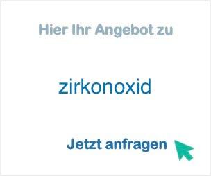 Anbieter Hersteller zirkonoxid