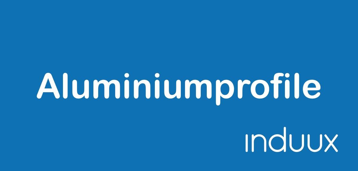 Aluminiumprofile für Industrie und Eigenbau