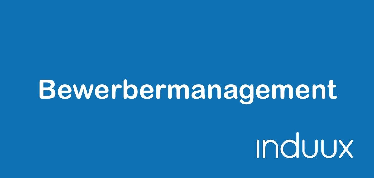 Bewerbermanagement: Der Überblick