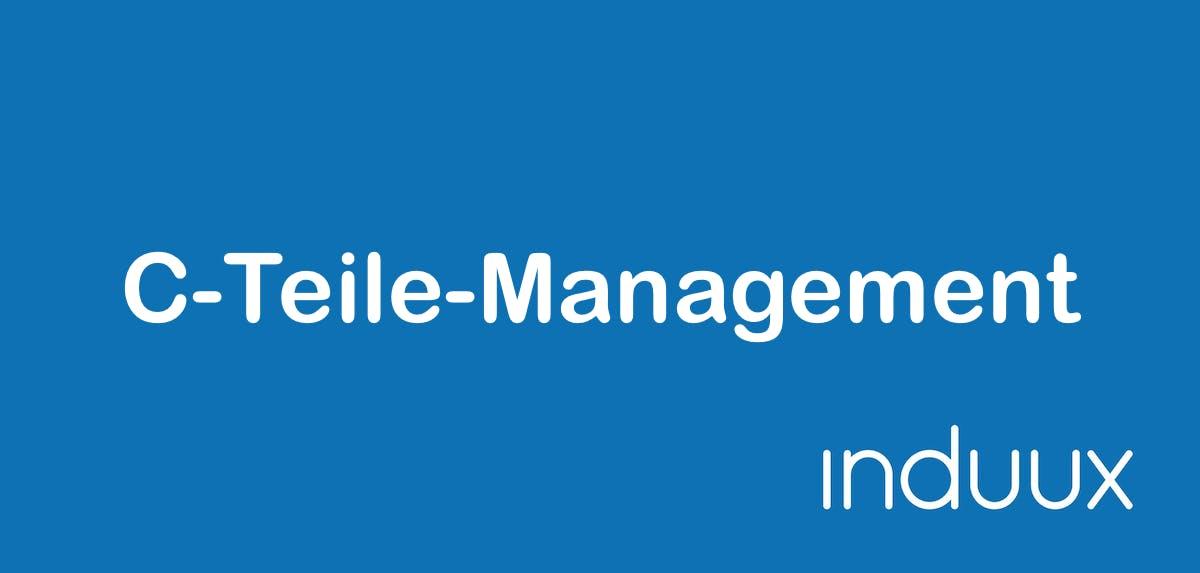 Was ist ein C-Teil/C-Teile-Management? Varianten, Lieferantenauswahl, Vorteile
