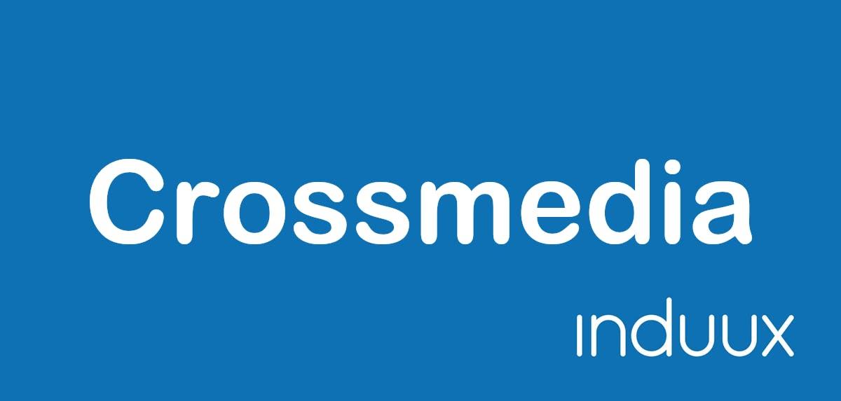 Was ist Crossmedia?