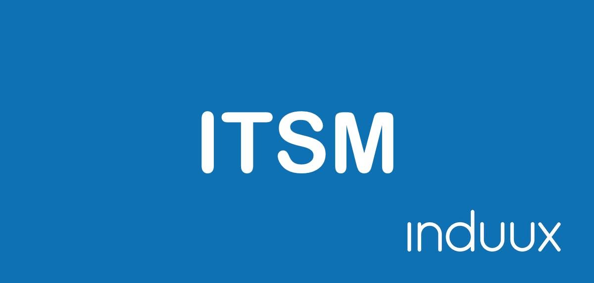 IT Service Management - ITSM