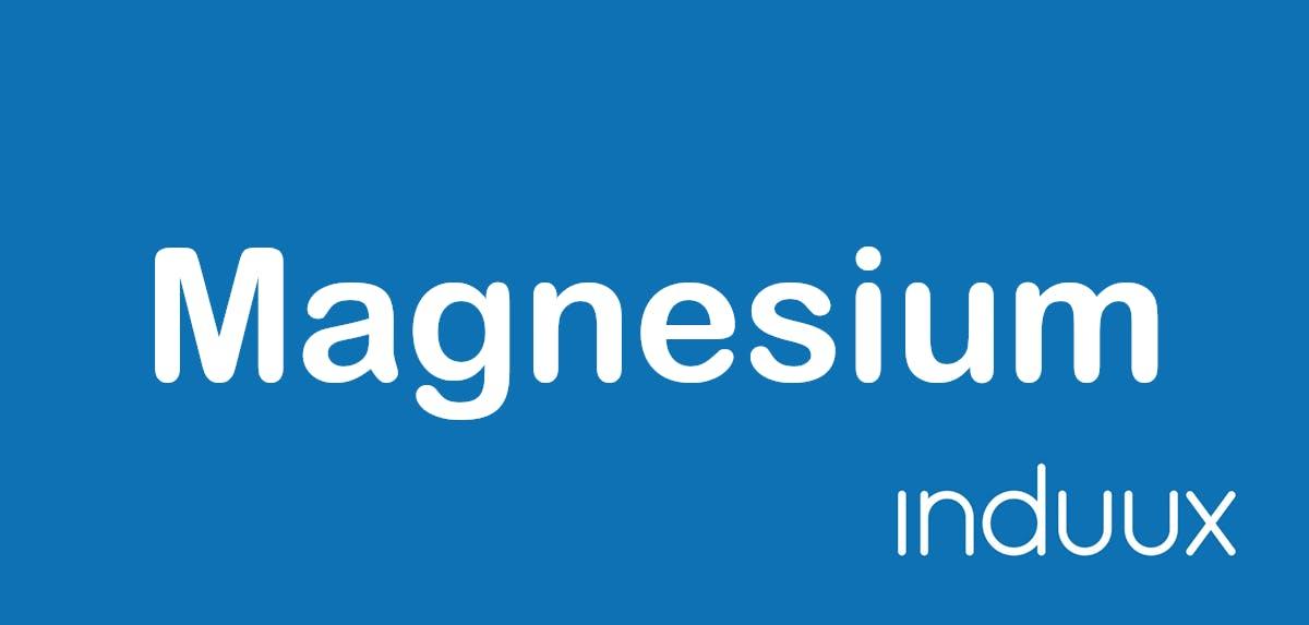 Magnesium - Eigenschaften und Verwendung