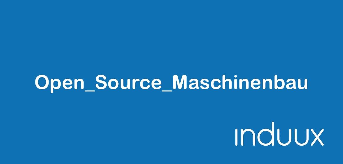 Open Source Maschinenbau