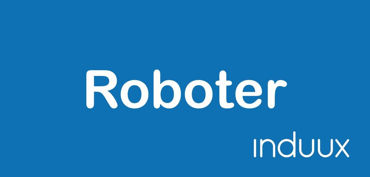 Roboter - Motor der Automatisierung