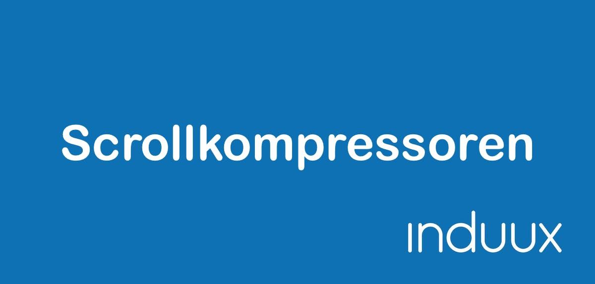 Scrollkompressoren: Aufbau, Funktion & Hersteller