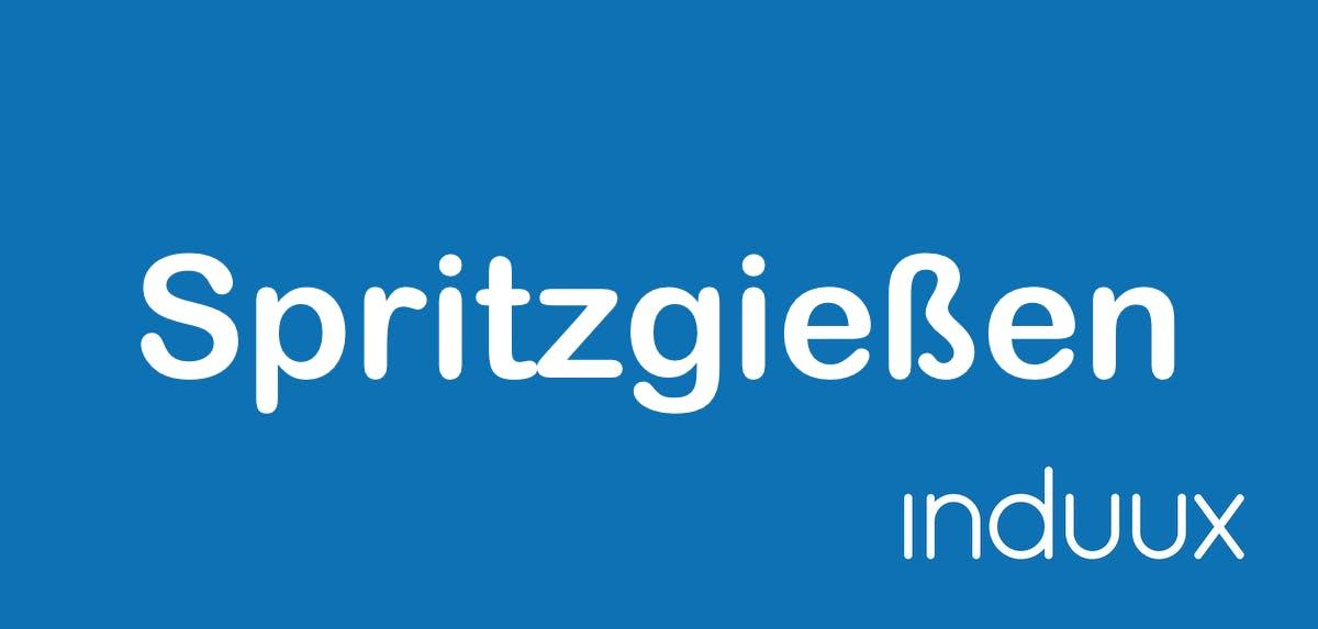Spritzguss & Spritzgießen: Verfahren, Prozesse und Hersteller