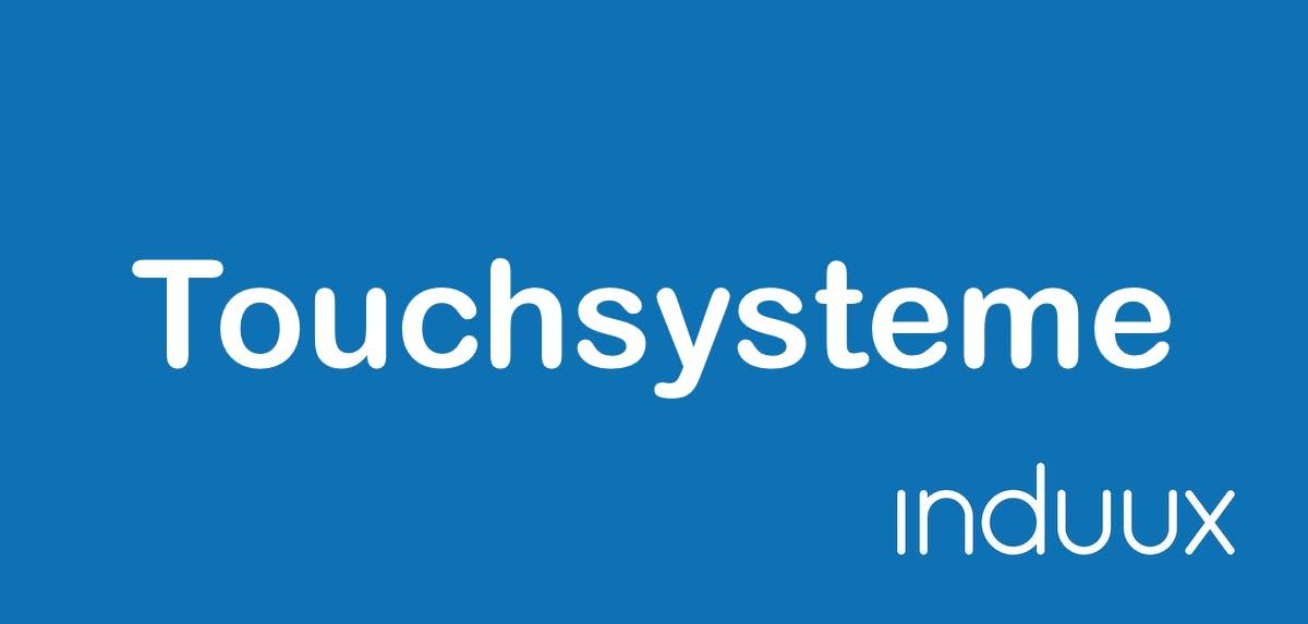 Touchsysteme und Touchscreens